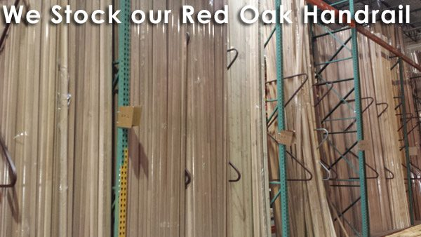We stock our Red Oak Handrail