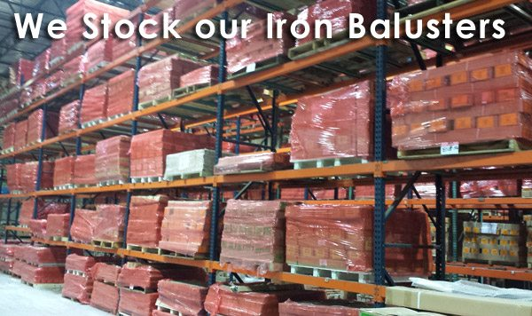 We stock our Iron Balusters
