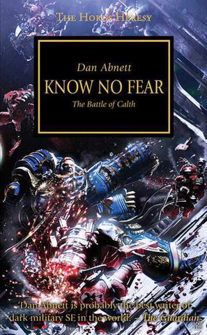 Know No Fear The Battle of Calth - The Horus Heresy (PB)