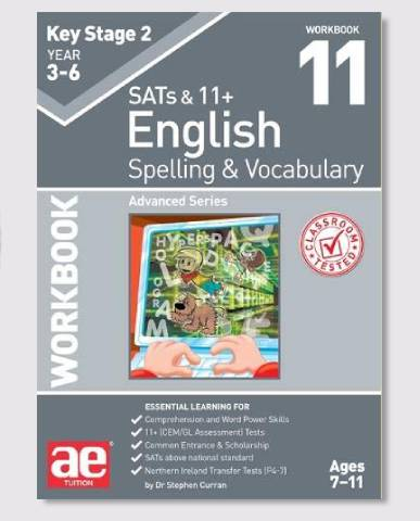 KS2 SAT's & 11+ Spelling & Vocabulary Workbook 11 Ages 9-12