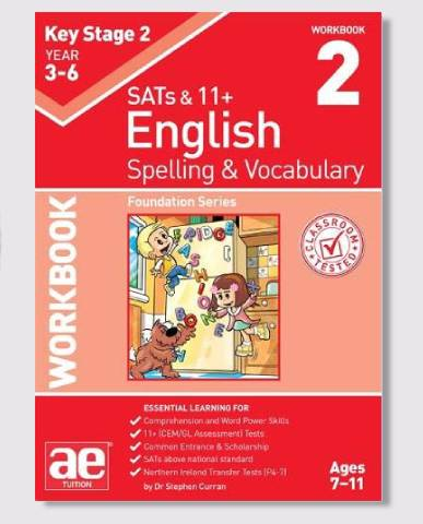 KS2 SAT's & 11+ Spelling & Vocabulary Workbook 2 Ages 7-9
