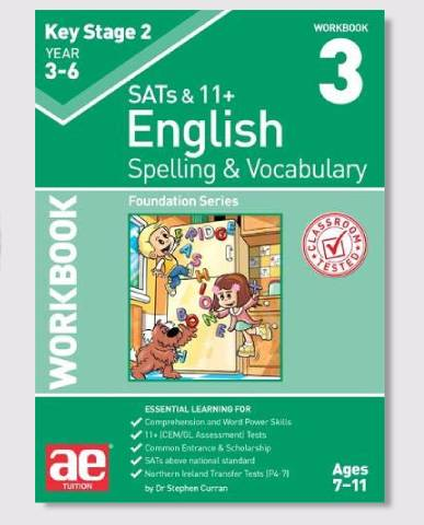 KS2 SAT's & 11+ Spelling & Vocabulary Workbook 3 Ages 7-9