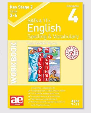 KS2 SAT's & 11+ Spelling & Vocabulary Workbook 4 Ages 8-10