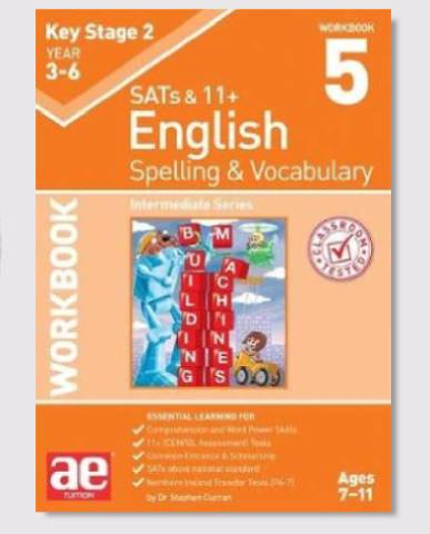 KS2 SAT's & 11+ Spelling & Vocabulary Workbook 5 Ages 8-10