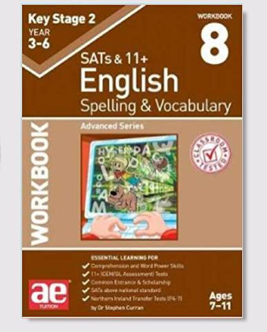 KS2 SAT's & 11+ Spelling & Vocabulary Workbook 8 Ages 9-12