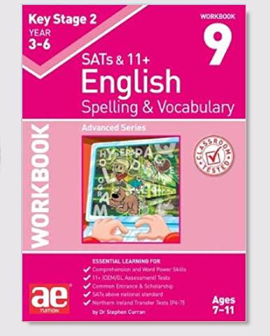 KS2 SAT's & 11+ Spelling & Vocabulary Workbook 9 Ages 9-12