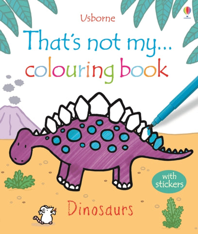 That's Not My ... Dinosaurs Colouring Book