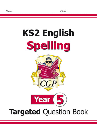 KS2 English Targeted Question Book: Spelling - Year 5