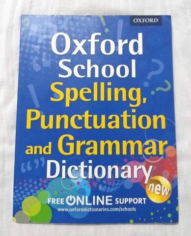 KS1 Oxford School Spelling Grammar & Punctuation Dictionary Ages 5-7 Year