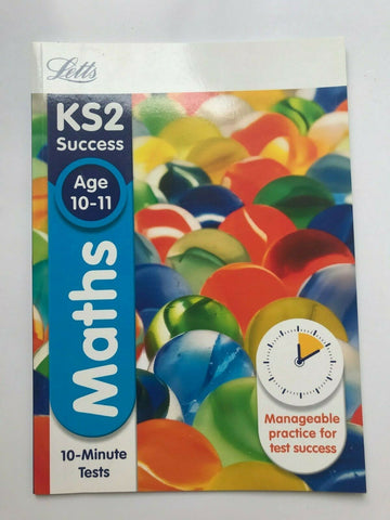 Letts KS2 Success Maths 10 Minute Tests Book Ages 10-11