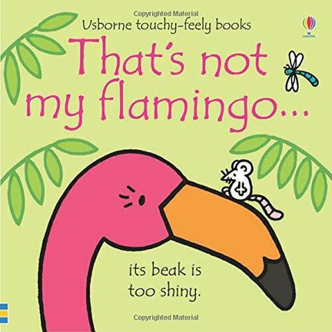 Usborne Touchy-Feely That's Not My Flamingo