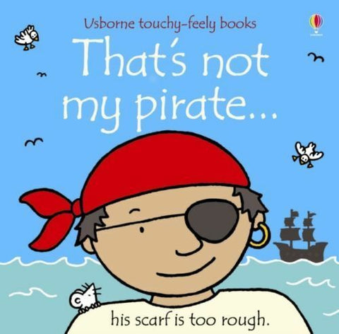 Usborne Touchy-Feely That's Not My Pirate
