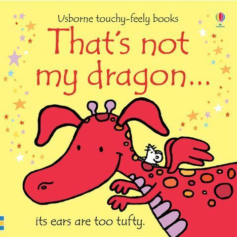Usborne Touchy-Feely That's Not My Dragon