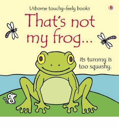 Usborne Touchy-Feely That's Not My Frog