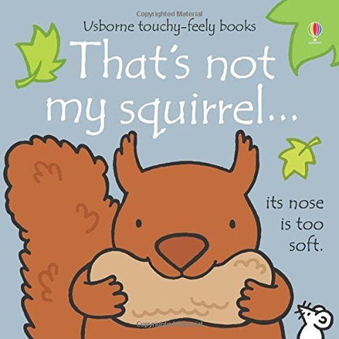 Usborne Touchy-Feely That's Not My Squirrel
