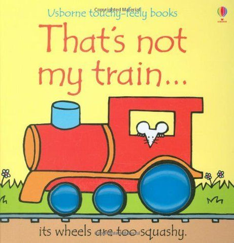Usborne Touchy-Feely That's Not My Train