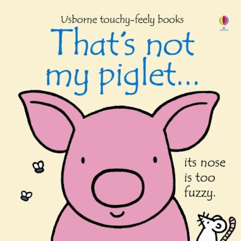 Usborne Touchy-Feely That's Not My Piglet