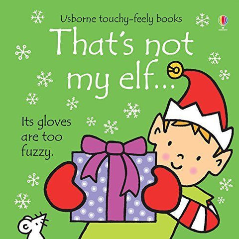 Usborne Touchy-Feely That's Not My Elf