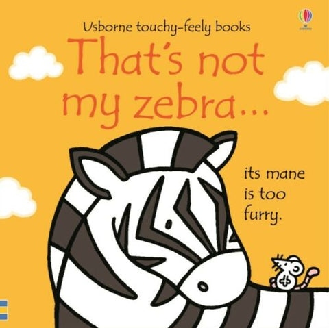 Usborne Touchy-Feely That's Not My Zebra