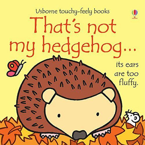Usborne Touchy-Feely That's Not My Hedgehog