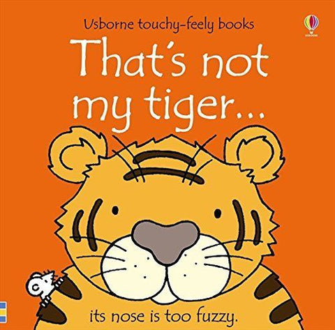 Usborne Touchy-Feely That's Not My Tiger