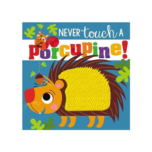 Never Touch a Porcupine Toys Not specified