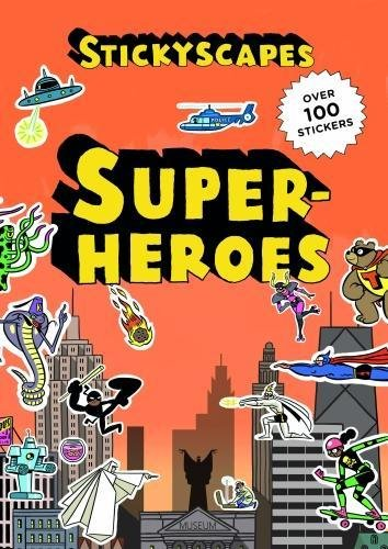 Stickyscapes Superheroes (Sticker Books)
