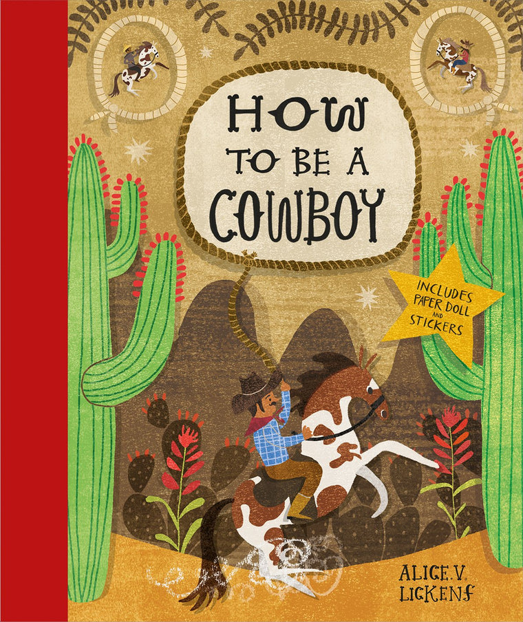 How to be a Cowboy Hardcover