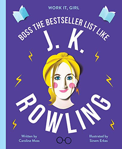 WORK IT GIRL - J. K. Rowling: Boss the bestseller list like J. K. Rowling