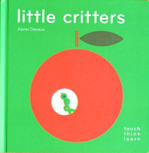 THINK TOUCH LEARN: LITTLE CRITTERS