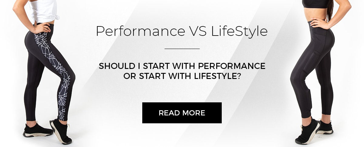 Performance VS LifeStyle