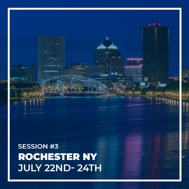 SESSION #3 - ROCHESTER - 22ND TO 24TH JULY