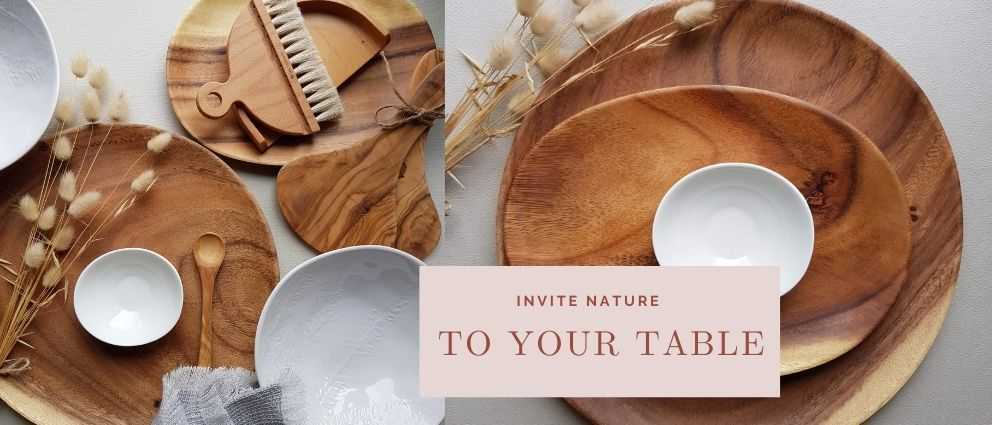 Wood plates - Invite Nature to your table
