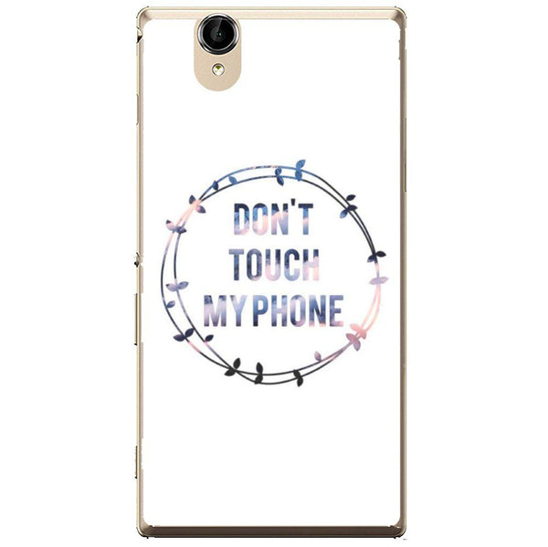 Phone Case Don T Touch My Phone Sony Xperia T2 Ultra