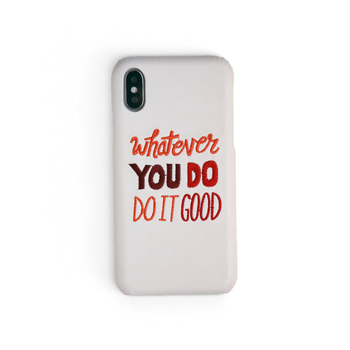 Whatever You Do | Embroidered iPhone Case by Workshop68