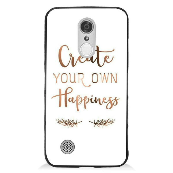 Etui na telefon Create Your Own Happiness LG K8 2017