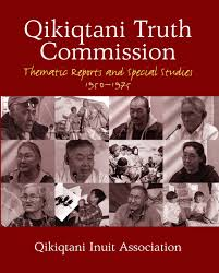 Qikiqtani Truth Commission Thematic Reports and Special Studies