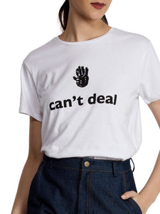 Cant Deal Hand T-Shirt