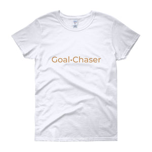 Women: Goal Chaser T-shirt