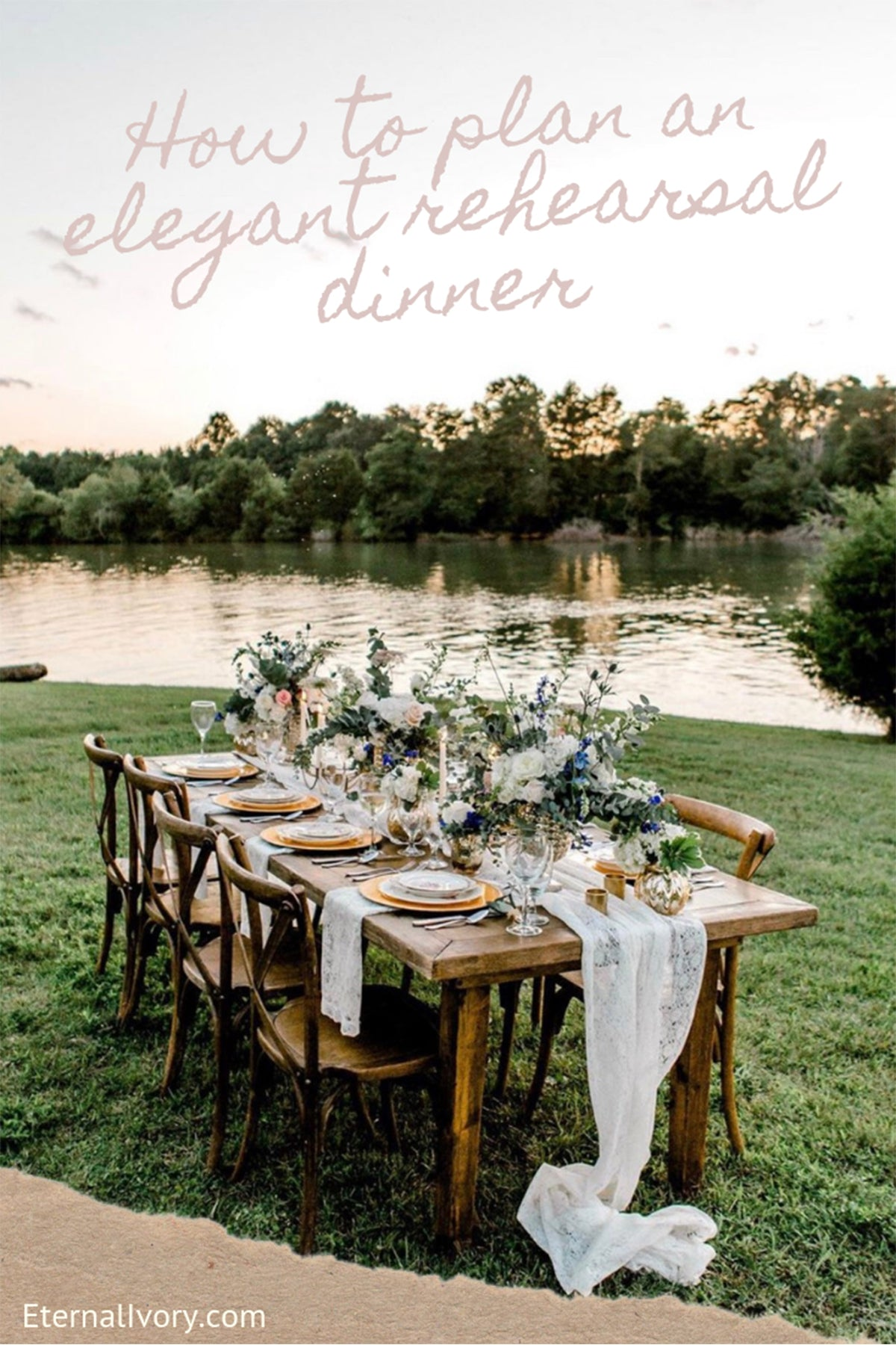 How to plan en elegant rehearsal dinner on a budget - Eternal Ivory