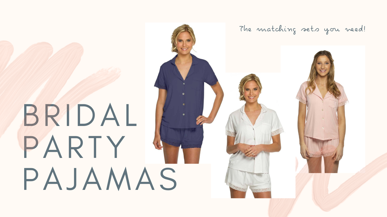 Matching bridal party pajamas for getting ready