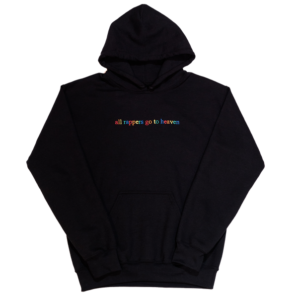 """All Rappers Go To Heaven"" Black Hoodie"