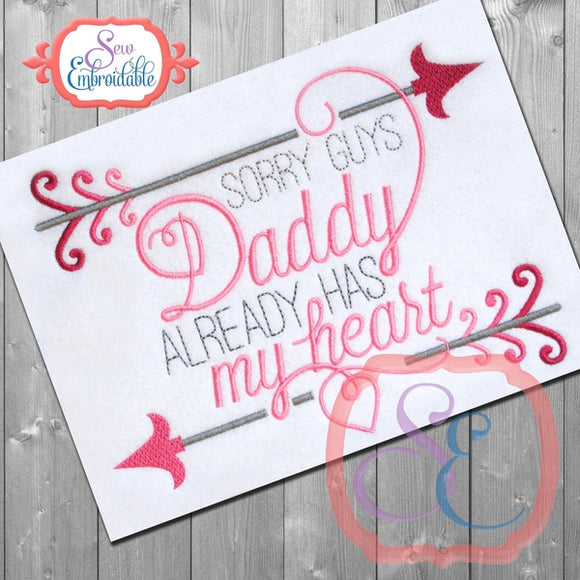 Daddy Has My Heart Embroidery Design - embroidery-boutique