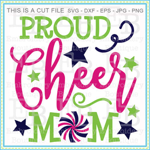 Proud Cheer Mom SVG, SVG Cut Files