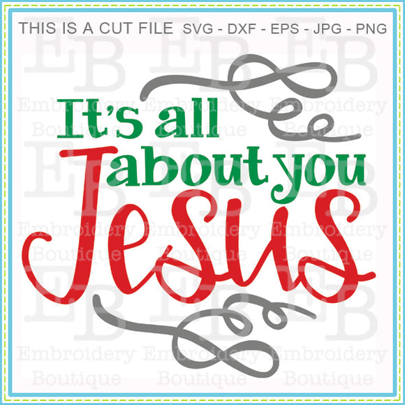 All About Jesus SVG, SVG Cut Files