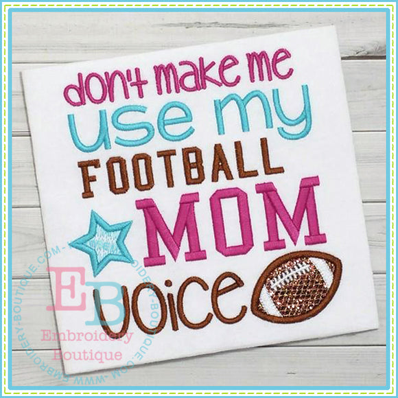 Football Mom Voice Applique, Applique