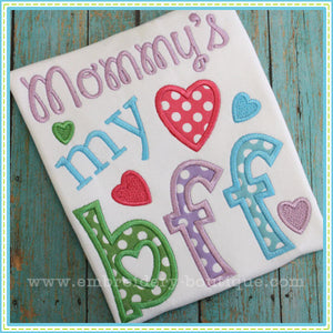 Mommy's My BFF Applique - embroidery-boutique