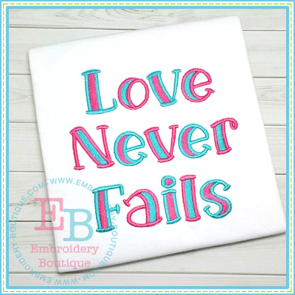 Love Never Fails Embroidery Font, Embroidery Font