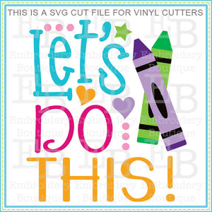 Let's Do This SVG - embroidery-boutique
