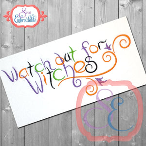 Watch Out for Witches Embroidery Design, Embroidery
